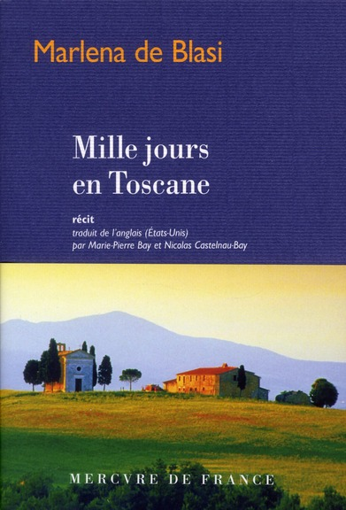 Mille jours en Toscane