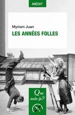 Les années folles  - Myriam Juan