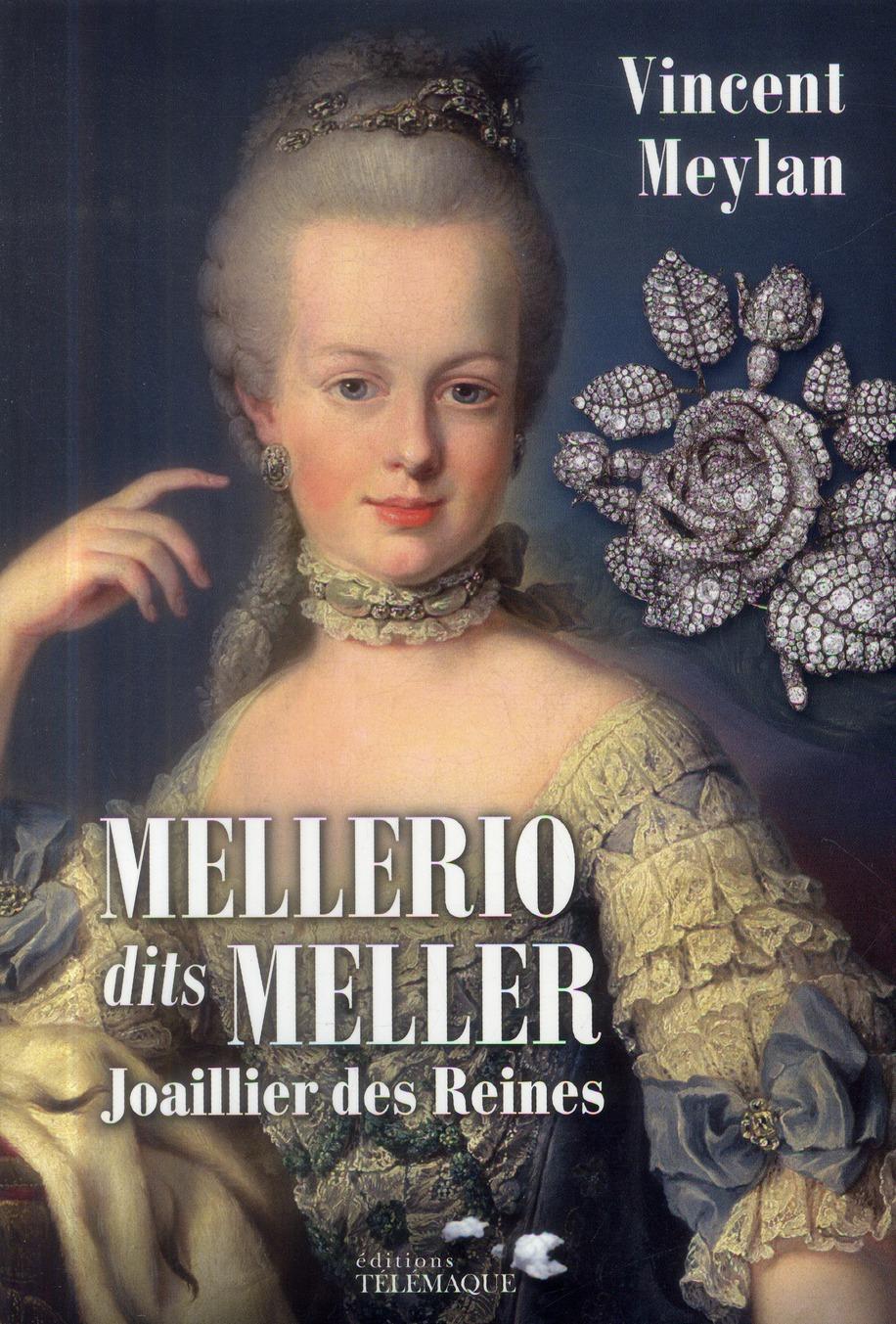 Mellerio dits Meller ; joaillier des reines