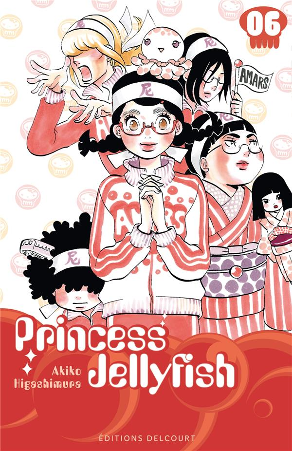Princess Jellyfish T.6