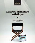Leaders du monde artistique  - Cyrille Sardais