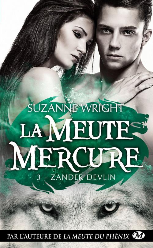 La meute Mercure T.3 ; Zander Devlin