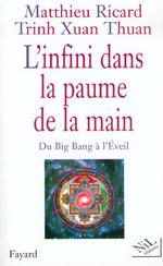 Vente EBooks : L'Infini dans la paume de la main  - Trinh Xuan Thuan - Matthieu Ricard