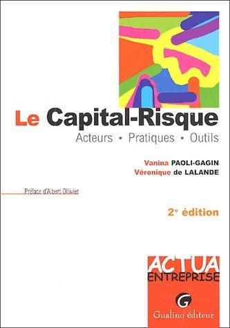 Le Capital-Risque (2e Edition)