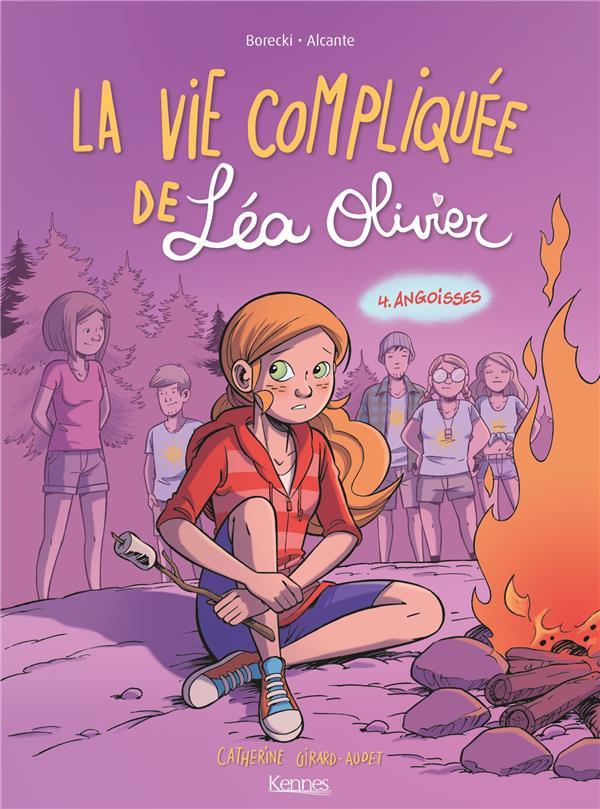 LA VIE COMPLIQUEE DE LEA OLIVIER T.4  -  ANGOISSES