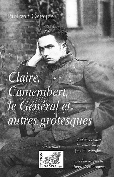 Claire, Camembert, le général ; grotesques