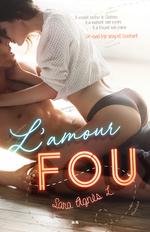 Vente Livre Numérique : L'amour fou  - Sara Agnès L.