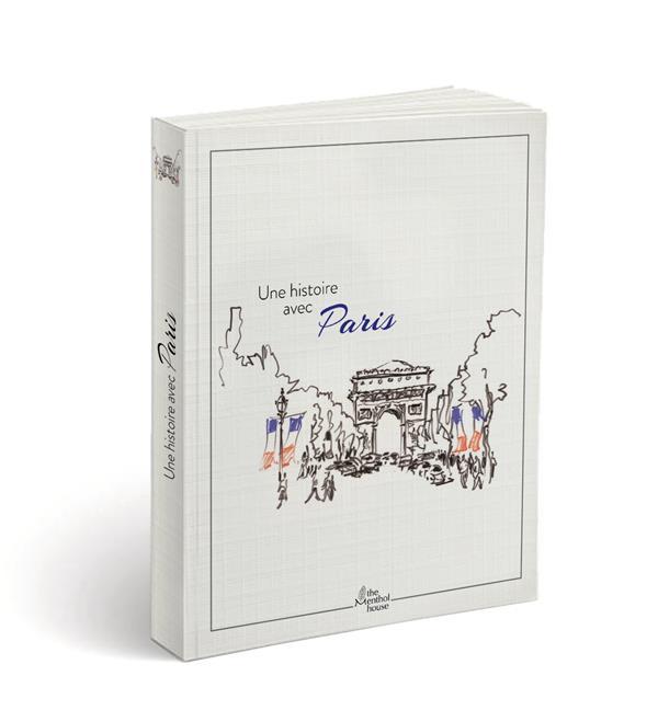 Une histoire avec Paris ; 14 juillet