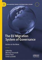 The EU Migration System of Governance  - Enrico Fassi - Sonia Lucarelli - Michela Ceccorulli