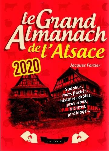 Le grand almanach ; de l'Alsace (édition 2020)