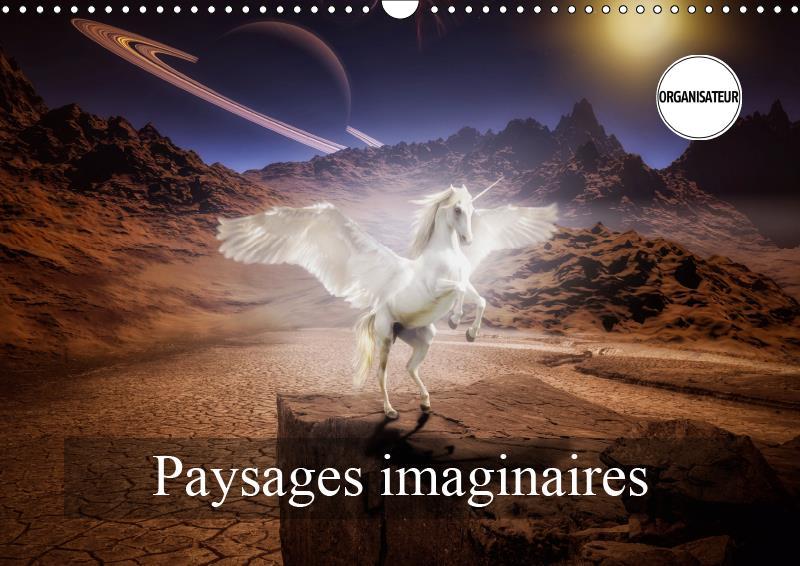Paysages imaginaires (calendrier mural 2019 din a3 horizontal) - images de mondes virtuels (calendri
