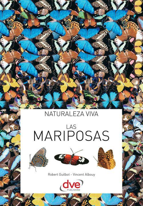 Las mariposas  - Vincent Albouy  - Robert Guilbot
