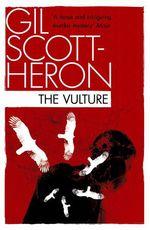The Vulture  - Gil Scott-Heron