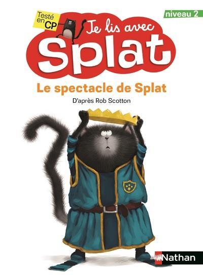 je lis avec Splat t.17 ; le spectacle de Splat