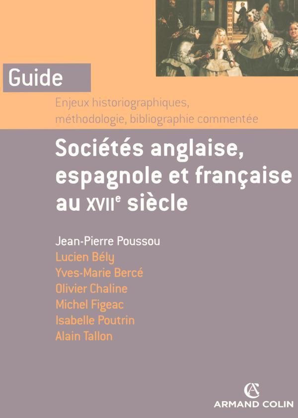 Sociétés anglaise, espagnole et française au xvii siècle