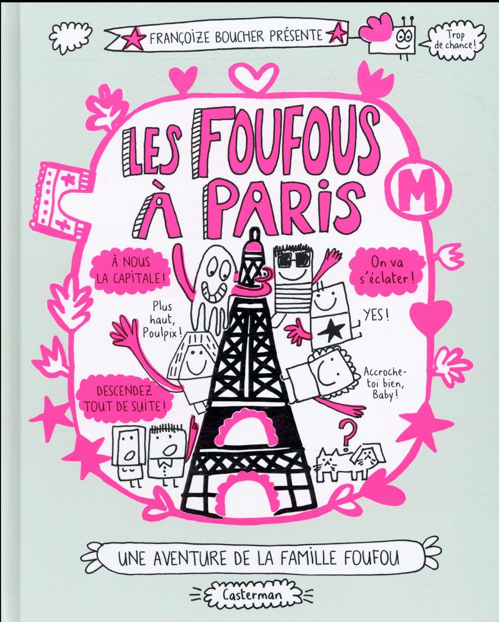 Les Foufous T.4 ; les Foufous à Paris