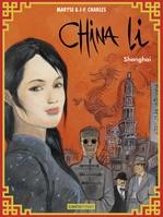 Vente EBooks : China Li (Tome 1) - Shanghai  - Maryse Charles