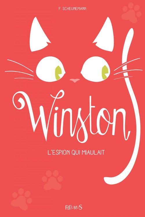Winston T.3 ; Winston, l'espion qui miaulait