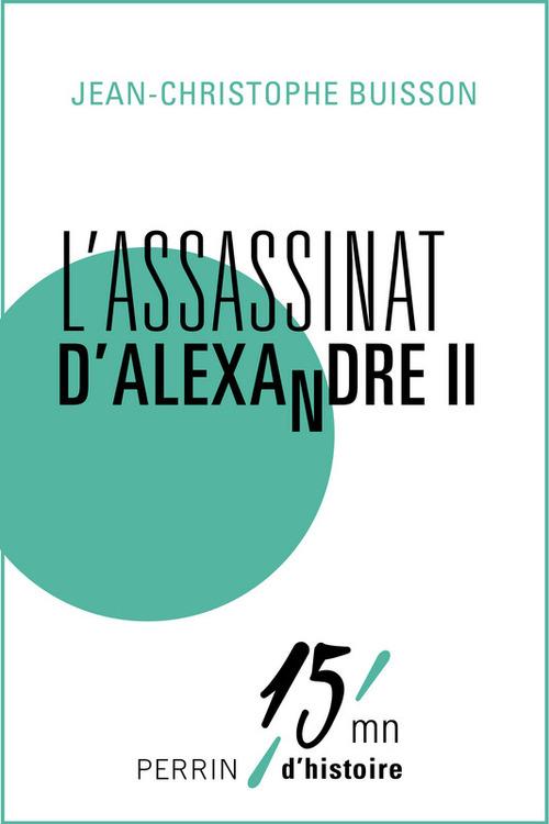 L'assassinat d'Alexandre II