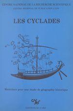 Les Cyclades : matériaux pour une étude de géographie historique