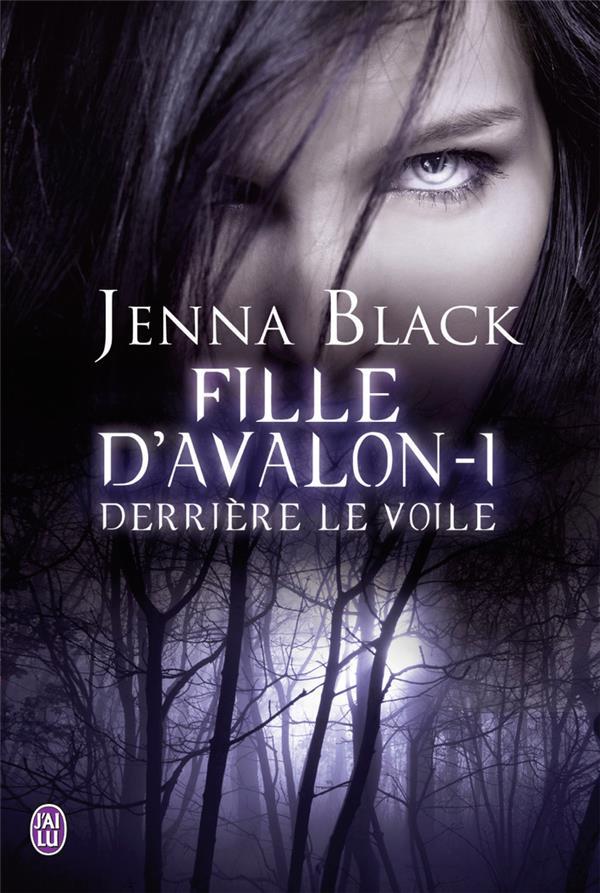 Fille D'Avalon T.1 ; Derriere Le Voile