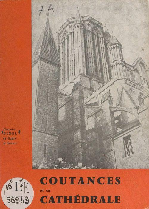 Coutances et sa cathédrale  - Louis-Charles Pinel