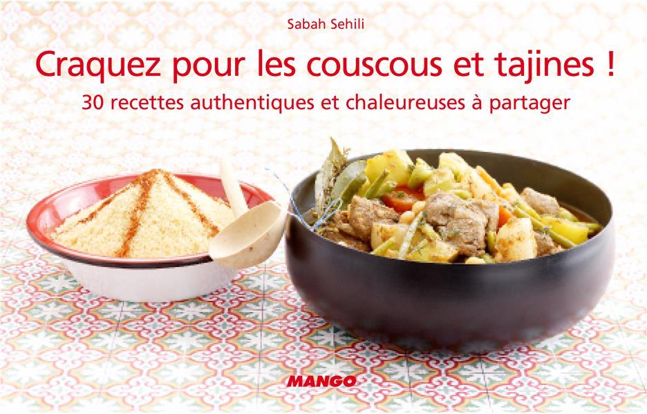 Craquez Pour; Les Couscous Et Tajines !