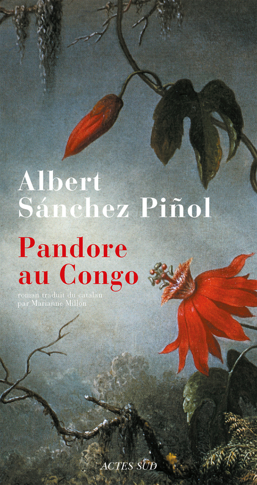 Pandore au Congo  - Albert Sanchez Pinol