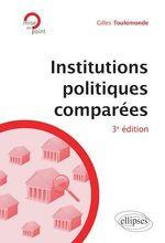 Vente Livre Numérique : Institutions politiques comparées - 3e édition  - Gilles Toulemonde