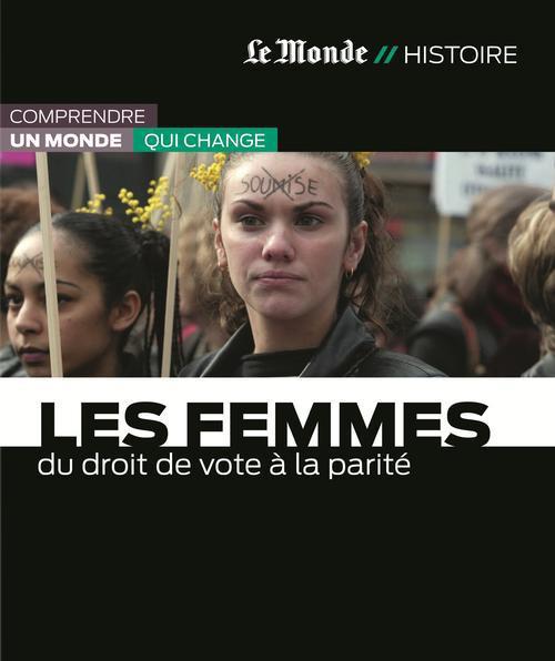 Les femmes ; du droit de vote à la parité
