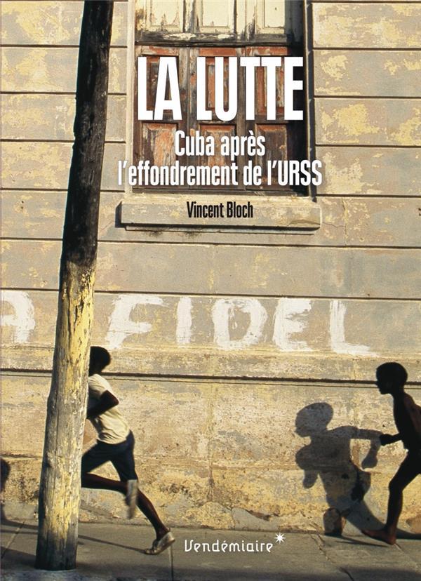La lutte, Cuba après l'effondrement de l'URSS