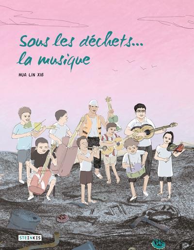 Sous les déchets... la musique