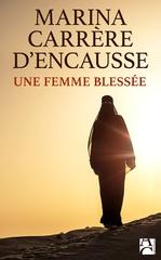 Vente EBooks : Une femme blessée  - Marina Carrère d'Encausse