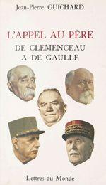 L'appel au père : de Clémenceau à de Gaulle