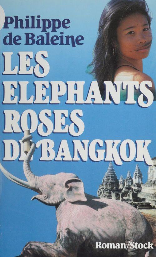 Les Éléphants roses de Bangkok