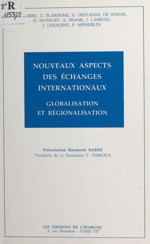 Nouveaux aspects des echanges internationaux