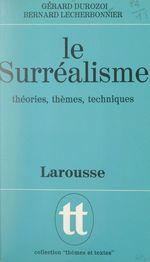 Vente Livre Numérique : Le surréalisme  - Gérard Durozoi - Bernard Lecherbonnier