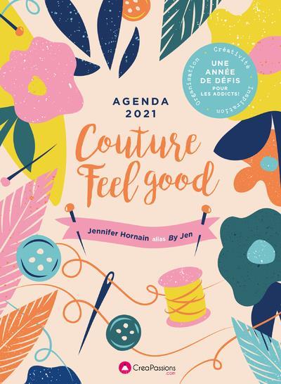 Agenda couture feel good ; une année de défis pour les passionnées (édition 2021)