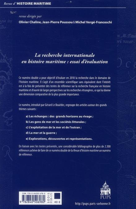 Revue d'histoire maritime T.10/11 ; la recherche internationale en histoire maritime : essai d'évaluation