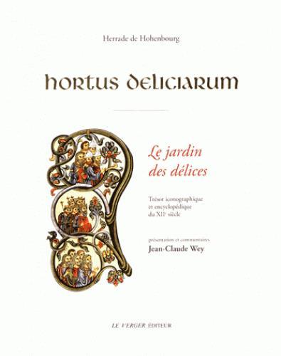Hortus Deliciarum, le jardin des délices