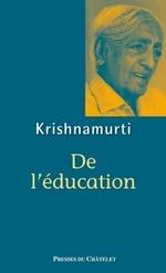 De l'éducation  - Jiddu Krishnamurti