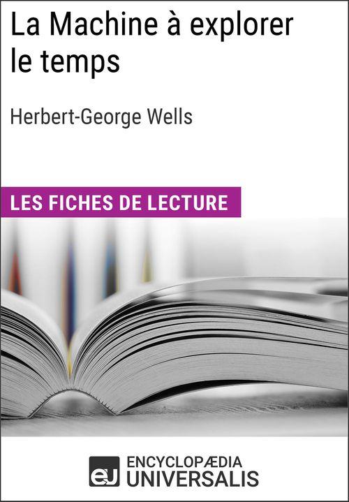 La Machine à explorer le temps d'Herbert George Wells