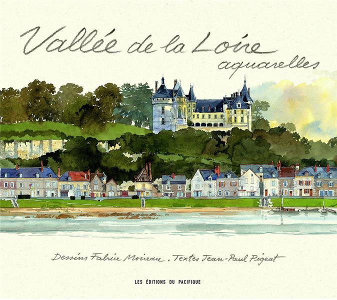 Vallée de la Loire ; aquarelles