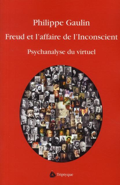 Freud et l'affaire de l'inconscient