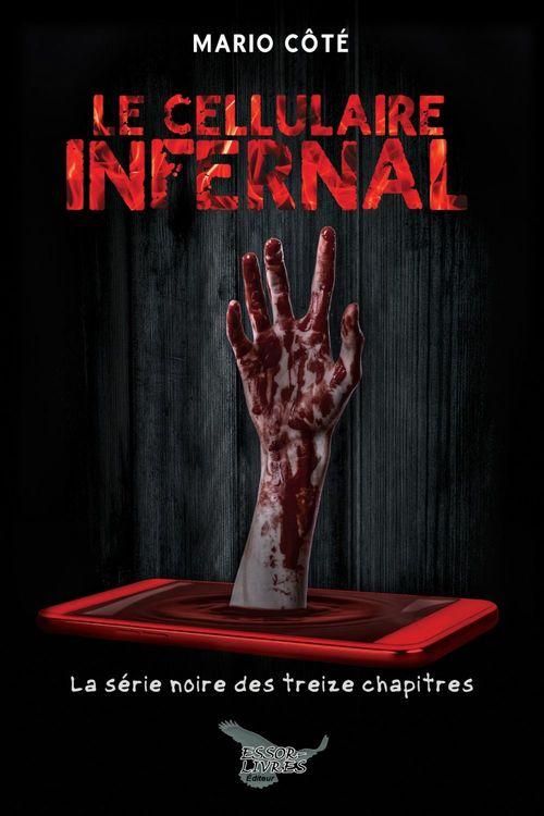 La serie noire des treize chapitres - t03 - le cellulaire infernal
