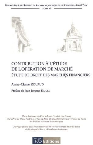 Contribution A L'Etude De L'Operation De Marche ; Etude De Droit Des Marches Financiers