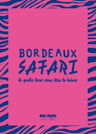 Bordeaux Safari