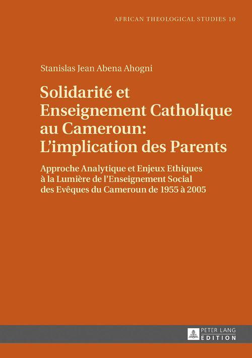 Solidarite et enseignement catholique au cameroun : l implication des parents
