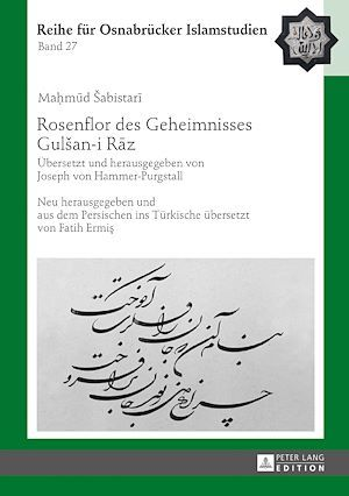 Rosenflor des Geheimnisses Gulsan-i Raz