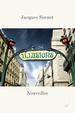 Illusions  - Jacques Sornet